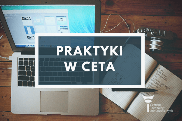 Praktyki wCeTA