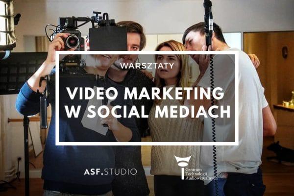 Warsztaty: Video marketing wsocial mediach 27.04.2019