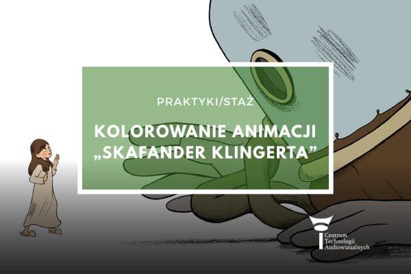 """Praktyki/staż: Kolorowanie animacji """"Skafander Klingerta"""""""