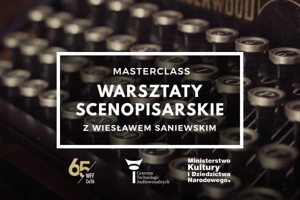 Masterclass – warsztaty scenopisarskie zWiesławem Saniewskim 22-23.10.2019
