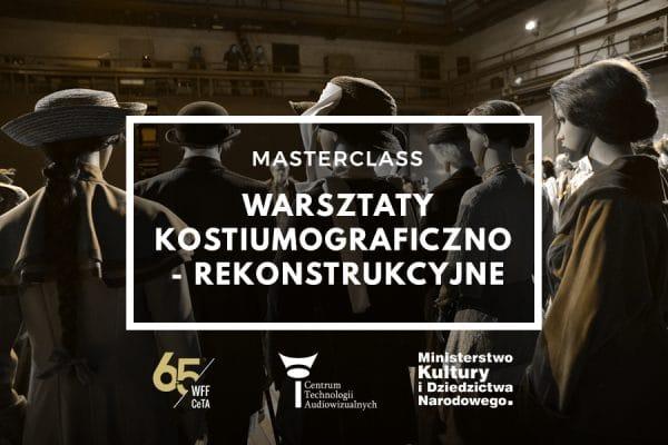 Masterclass – warsztaty kostiumograficzno – rekonstrukcyjne październik/listopad 2019