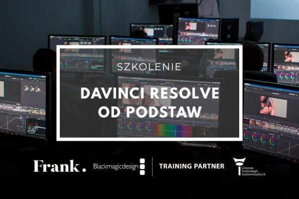 Szkolenie DaVinci Resolve od podstaw 17 – 19.02.2020 (płatne)