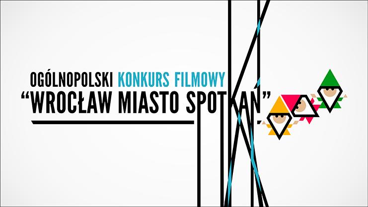[cml_media_alt id='3190']wroclaw-miasto-spotkan-konkurs-filmowy[/cml_media_alt]