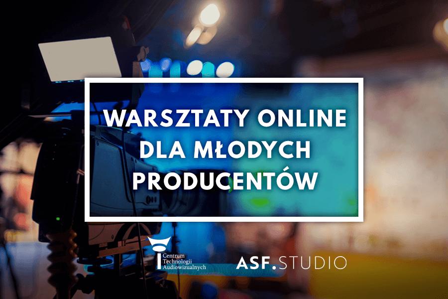 Warsztaty online dla młodych producentów